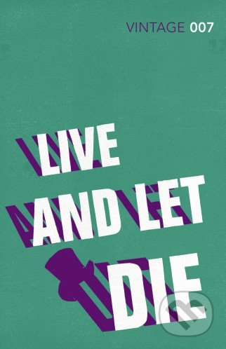 Live and Let Die - Ian Fleming