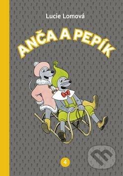 Anča a Pepík 4 - Lucie Lomová