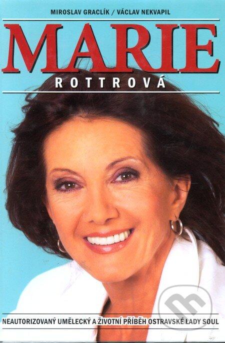 Marie Rottrová Štěstí - Tulák Z Nížin