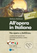 All'opera in Italiano / Na operu s italštinou