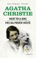 Pes na prv�m m�st� / Next to a Dog