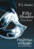 Fifty Shades Darker: P�desiat odtie�ov temnoty