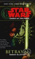Star Wars: Legacy of the Force - Betrayal