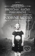 Sirot�inec sle�ny Peregrinov� 2: Podivn� m�sto