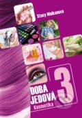 Doba jedov� 3 - Kosmetika