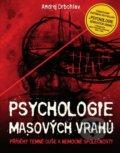 Psychologie masov�ch vrah�