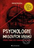Psychologie masov�ch vrahů