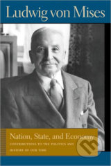 Nation, State and Economy - Ludwig von Mises