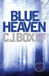 Blue Heaven - C. J. Box