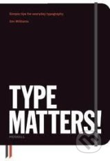 Type Matters! - Jim Williams