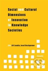 Social and Cultural Dimensions of Innovation in Knowledge Societies