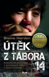 Utek z tabora 14 (Blaine Harden)