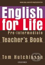 English for Life - Pre-intermediate - Teacher's Book - Tom Hutchinson