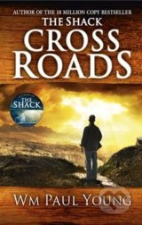 Cross Roads - William Paul Young