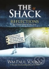 The Shack: Reflections for Every Day of the Year - William Paul Young