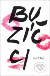 Buzicci (Jan Folny)