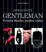 Opravdovy gentleman (Bernhard Roetzel)