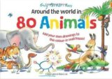 Around the World in 80 Animals - Guy Parker-Rees