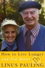 How to Live Longer and Feel Better