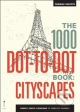 The 1000 Dot-to-Dot Book: Cityscapes