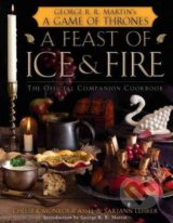 A Feast of Ice and Fire - Chelsea Monroe-Cassel, Sariann Lehrer