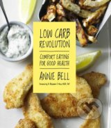 Low Carb Revolution - Annie Bell