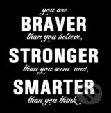 Motivačná karta: You are braver than you believe... -