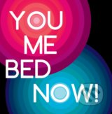 Motivačná karta: You me bed now! -