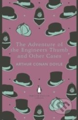 The Adventure of the Engineer's Thumb and Other Cases - Arthur Conan Doyle