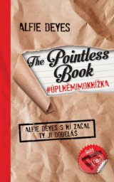 The Pointless Book #úplněmimoknížka