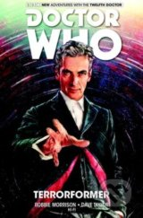 Doctor Who: The Twelfth Doctor 1 - Robbie Morrison, Dave Taylor