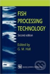 Fish Processing Technology - George M. Hall