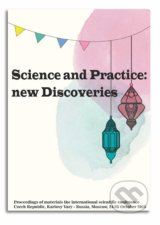 Science and Practice: new Discoveries