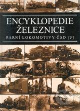 Encyklopedie zeleznice - Parni lokomotivy CSD (3) (Jindrich Bek, Zdenek Bek)