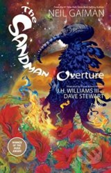 The Sandman: Overture - Neil Gaiman, J.H. Williams (ilustrácie)