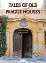 Tales of Old Prague Houses