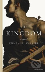 The Kingdom - Emmanuel Carrère
