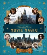 J.K. Rowling's Wizarding World: Movie Magic (Volume One) - Jody Revenson