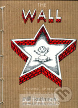 The Wall - Growing up Behind the Iron Curtain