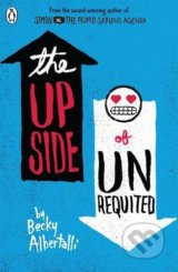 The Upside of Unrequited - Becky Albertalli