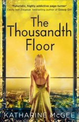 The Thousandth Floor - Katharine McGee