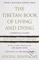 The Tibetan Book of Living and Dying - Sogyal Rinpoche