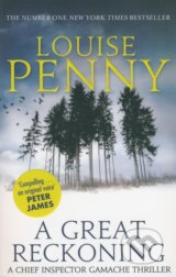 A Great Reckoning - Louise Penny