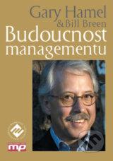 Budoucnost managementu (Gary Hamel)