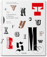 Type. A Visual History of Typefaces and Graphic Styles, Vol. 1