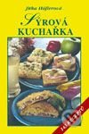 Syrova kucharka (Jitka Hoflerova)
