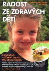 Radost ze zdravych deti + DVD (Vladimira Strnadelova, Jan Zerzan)