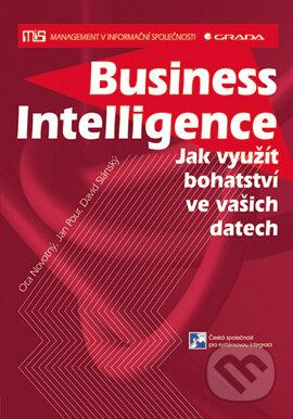Business Intelligence - David Slánský, Jan Pour, Ota Novotný