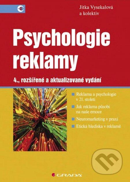Psychologie reklamy - Jitka Vysekalová a kol.
