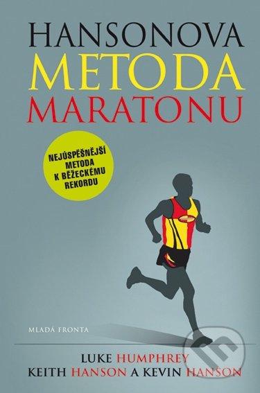 Hansonova metoda maratonu - Luke Humphrey, Keith Hanson, Kevin Hanson